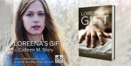 "Announcing the New Book Trailer for ""Loreena's Gift"""