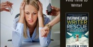 """Find Time to Write with """"Overwhelmed Writer Rescue!"""""""