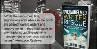 """""""Overwhelmed Writer Rescue"""" Not Just for Writers!"""